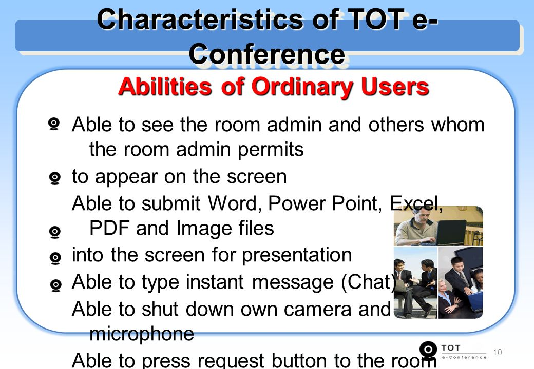 Characteristics of TOT e-Conference Abilities of Ordinary Users