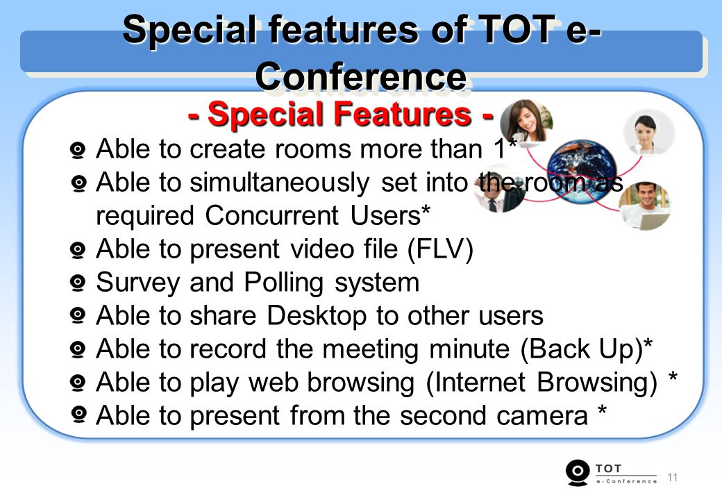 Special features of TOT e-Conference