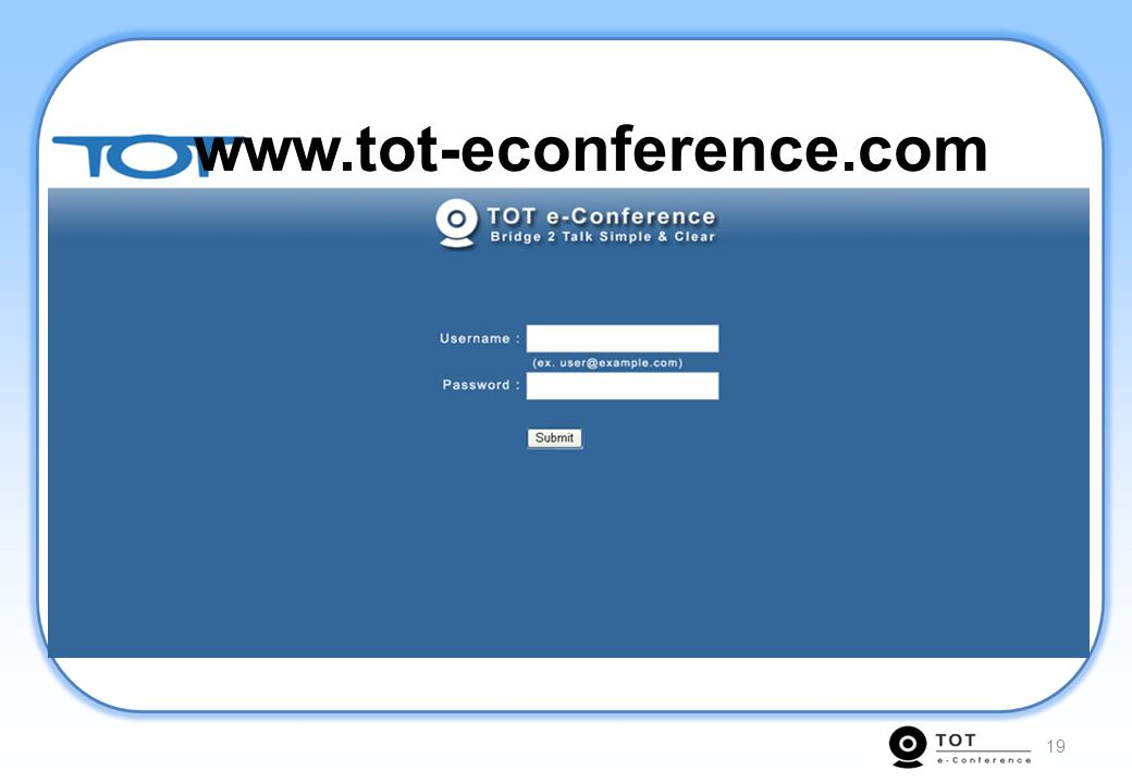 www.tot-econference.com 19