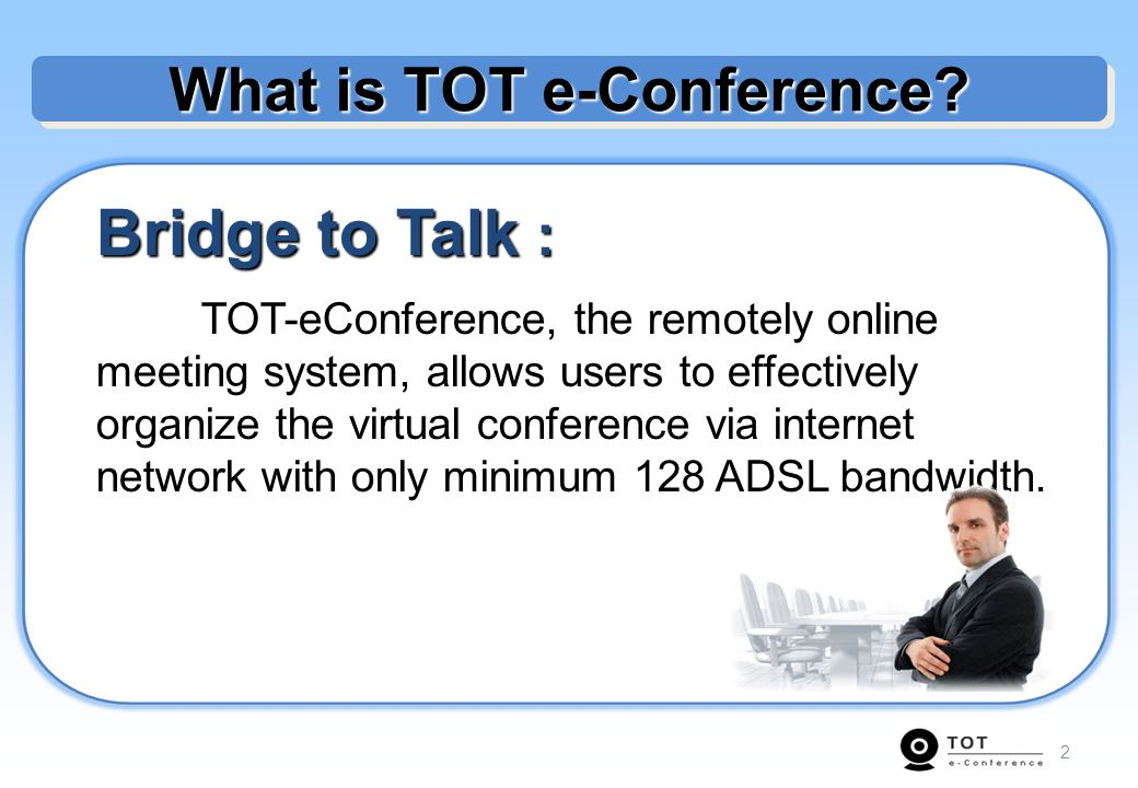 What is TOT e-Conference