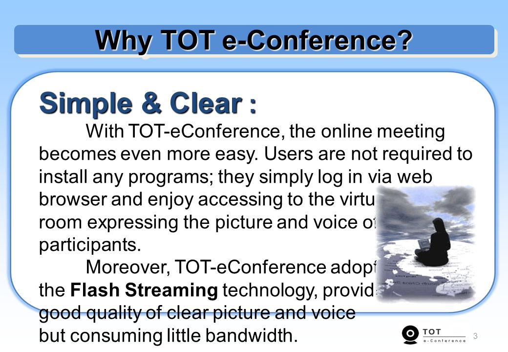Simple & Clear : Why TOT e-Conference