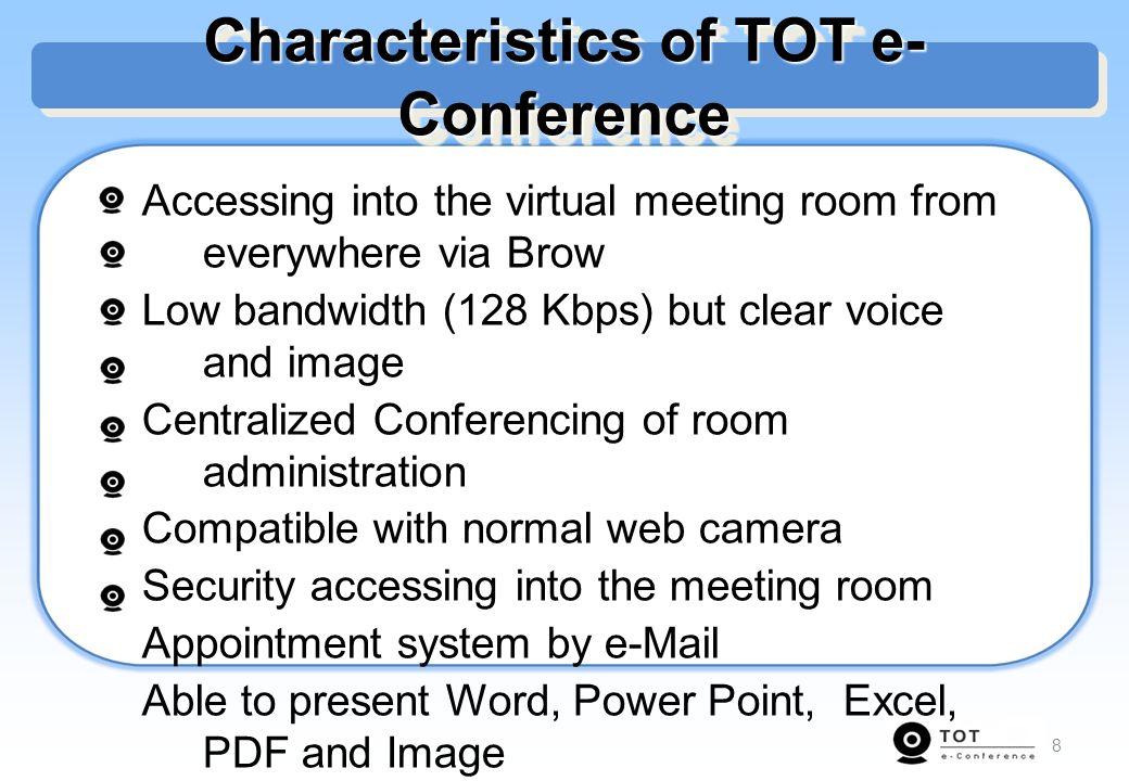 Characteristics of TOT e-Conference