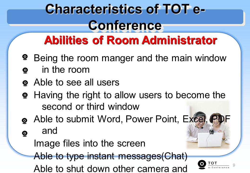 Characteristics of TOT e-Conference Abilities of Room Administrator