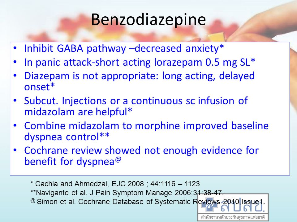 Benzodiazepine Inhibit GABA pathway –decreased anxiety*