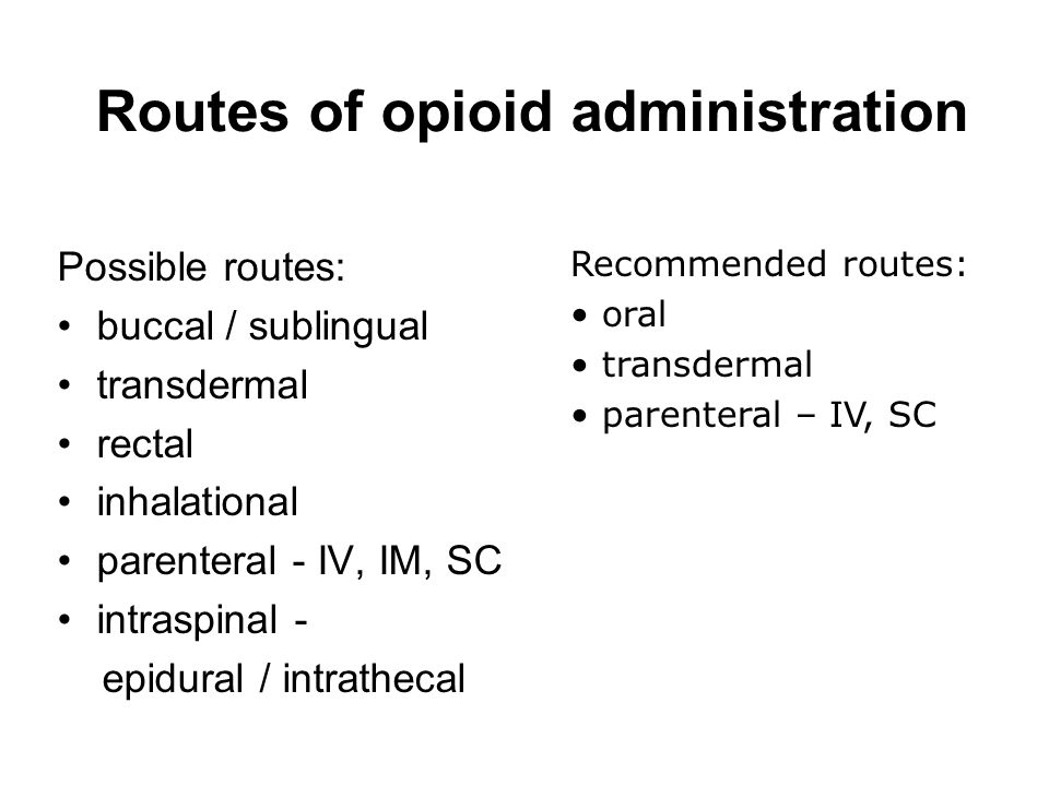 Routes of opioid administration