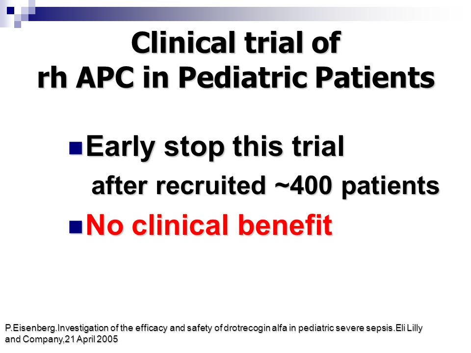 Clinical trial of rh APC in Pediatric Patients