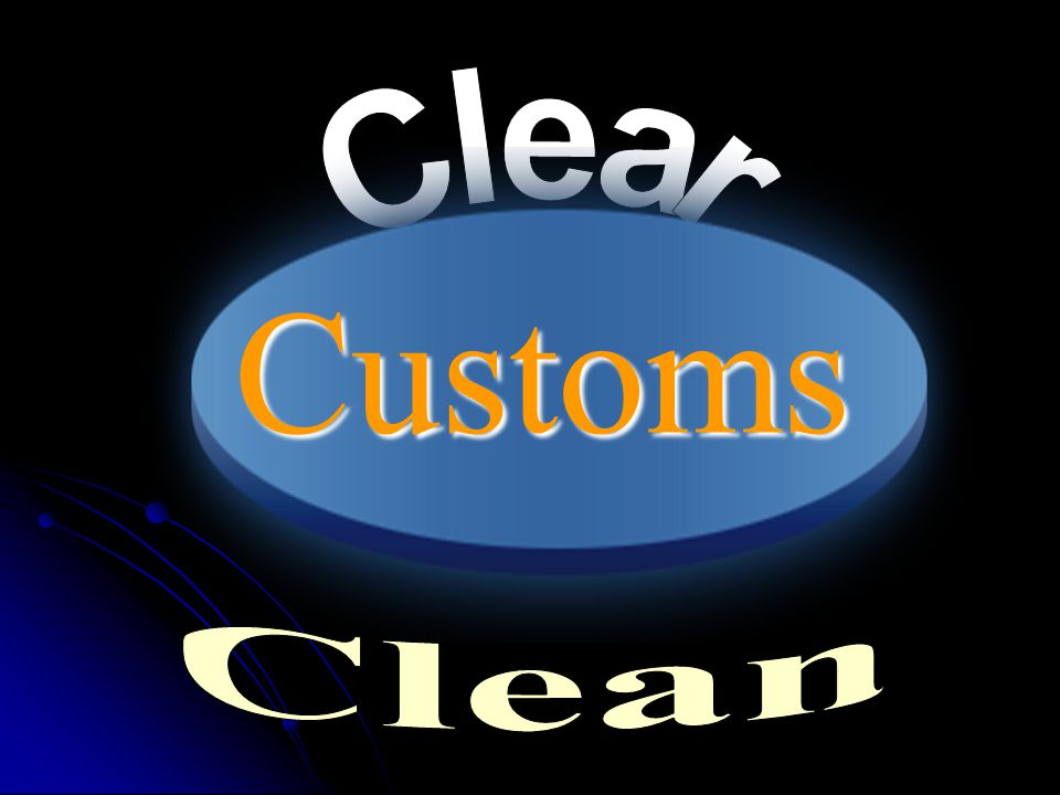 Clear Customs Clean