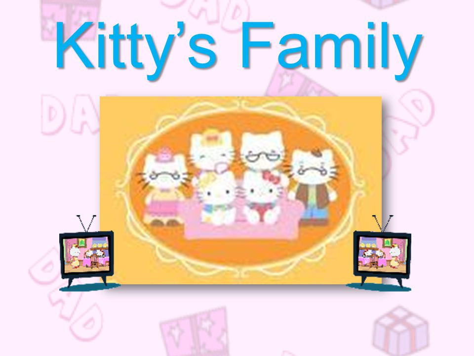 Kitty's Family