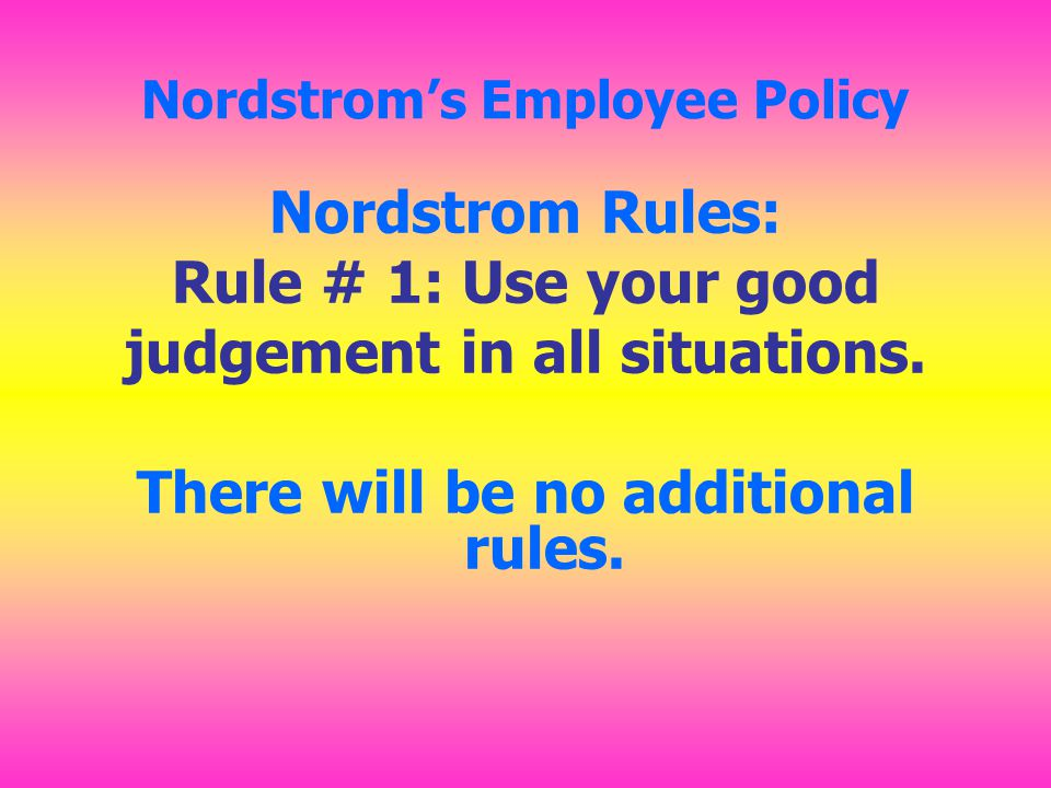 Nordstrom's Employee Policy