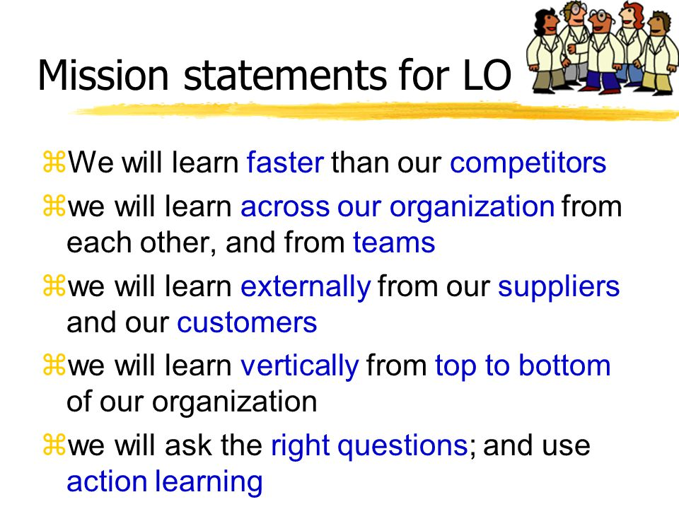 Mission statements for LO