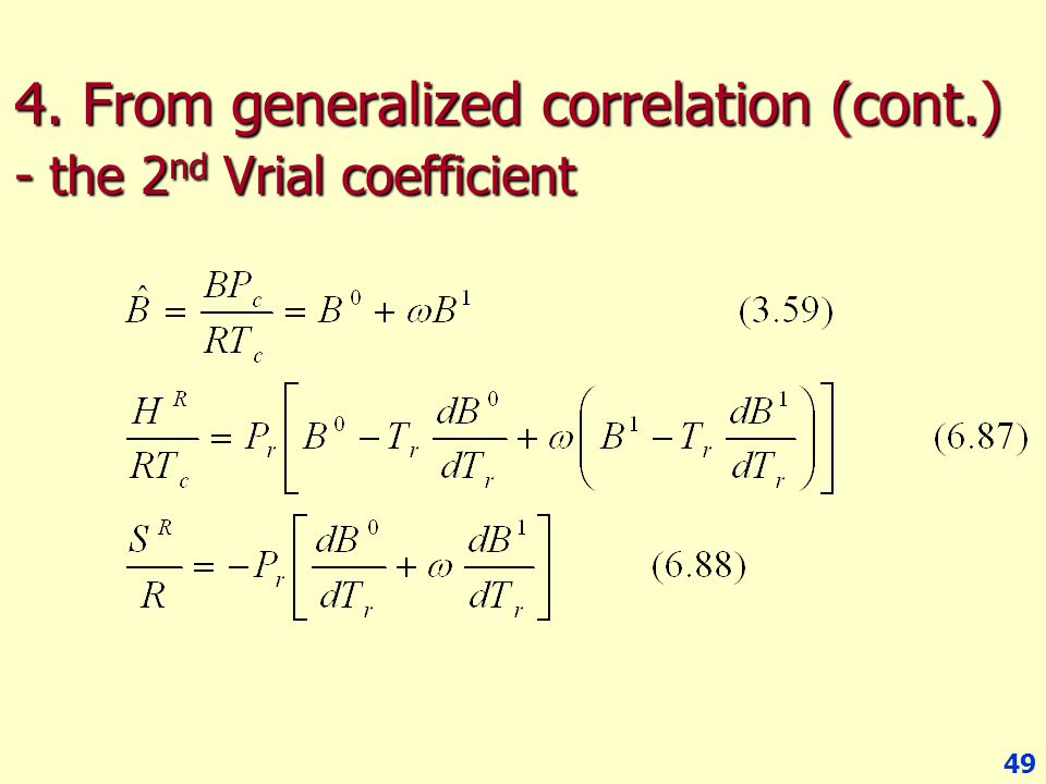 4. From generalized correlation (cont.) - the 2nd Vrial coefficient