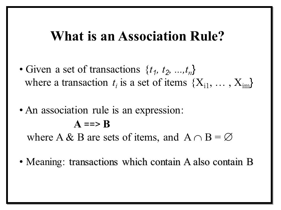 What is an Association Rule