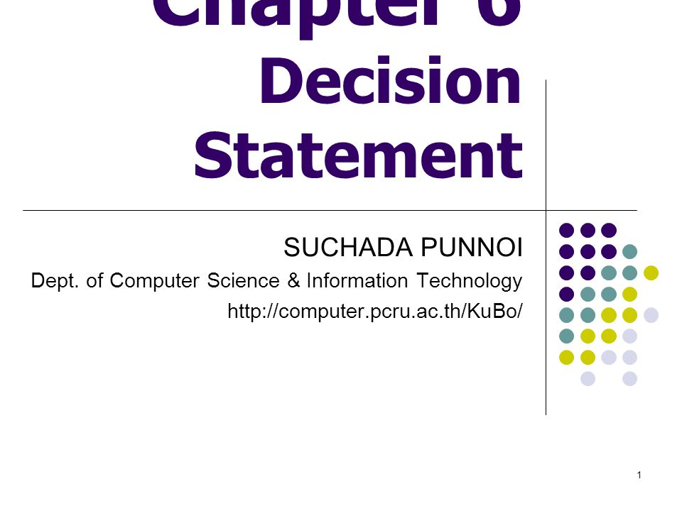 Chapter 6 Decision Statement