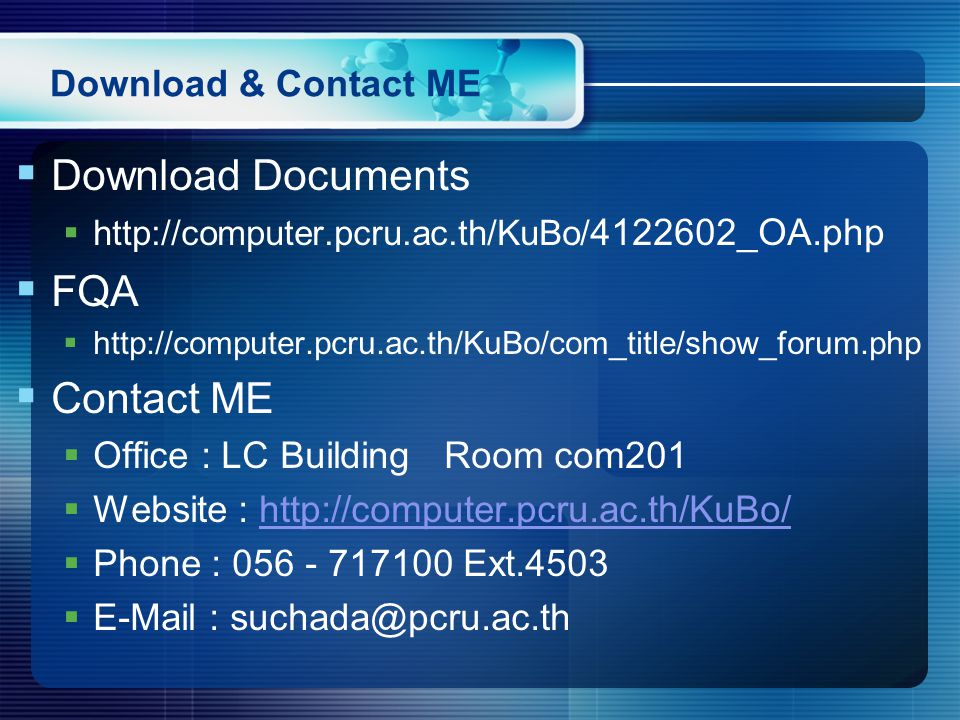 Download Documents FQA Contact ME Download & Contact ME