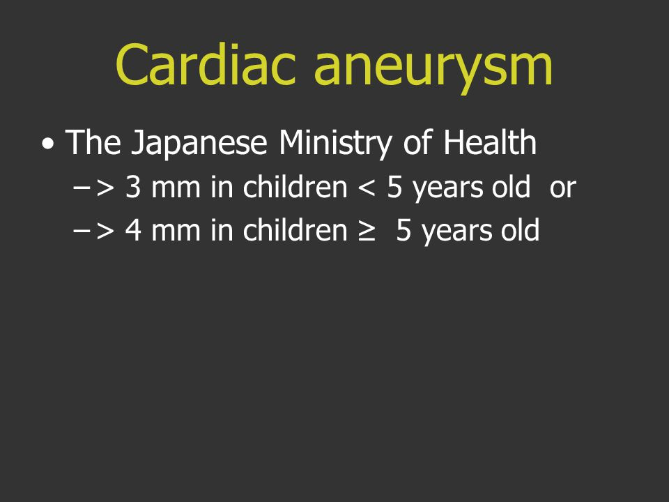 Cardiac aneurysm The Japanese Ministry of Health