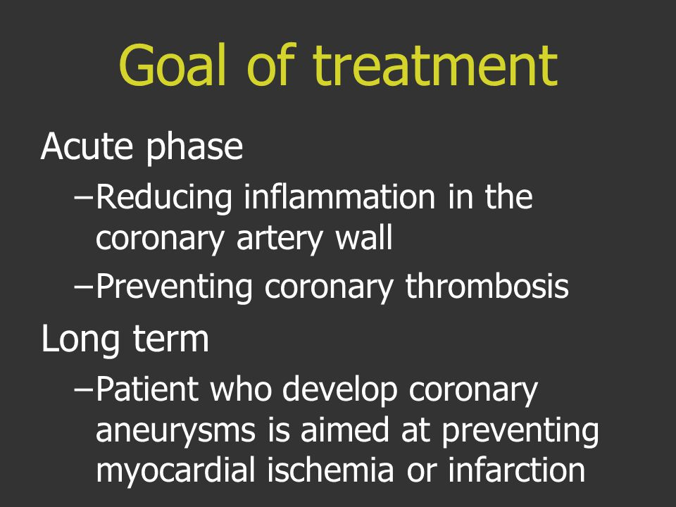 Goal of treatment Acute phase Long term