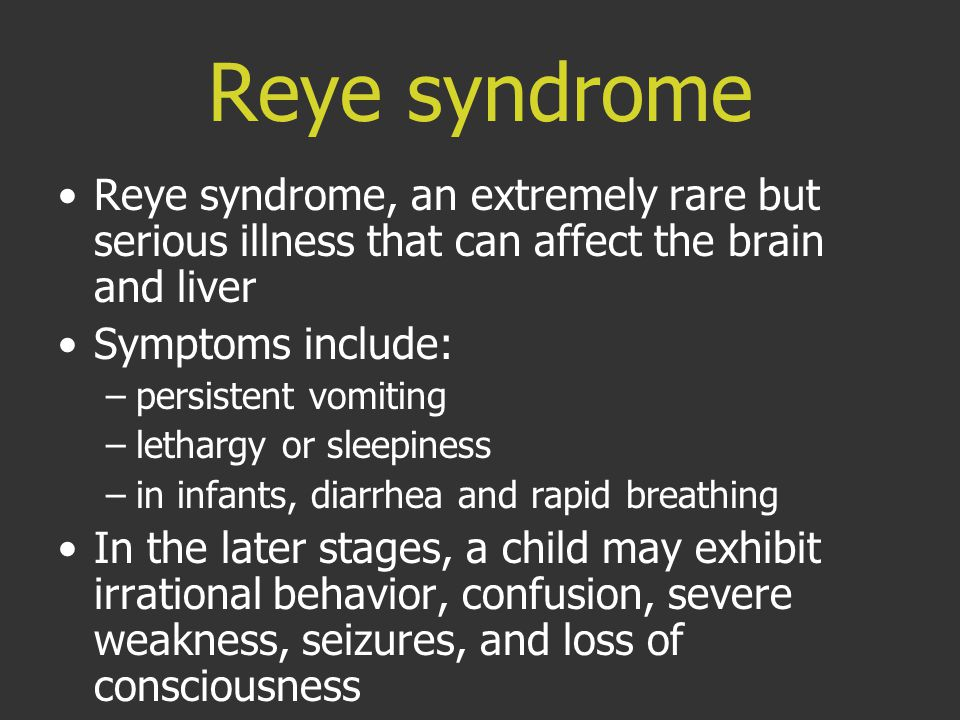 Reye syndrome Reye syndrome, an extremely rare but serious illness that can affect the brain and liver.