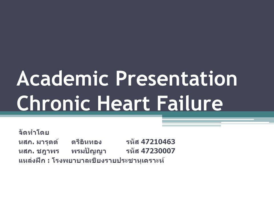 Academic Presentation Chronic Heart Failure