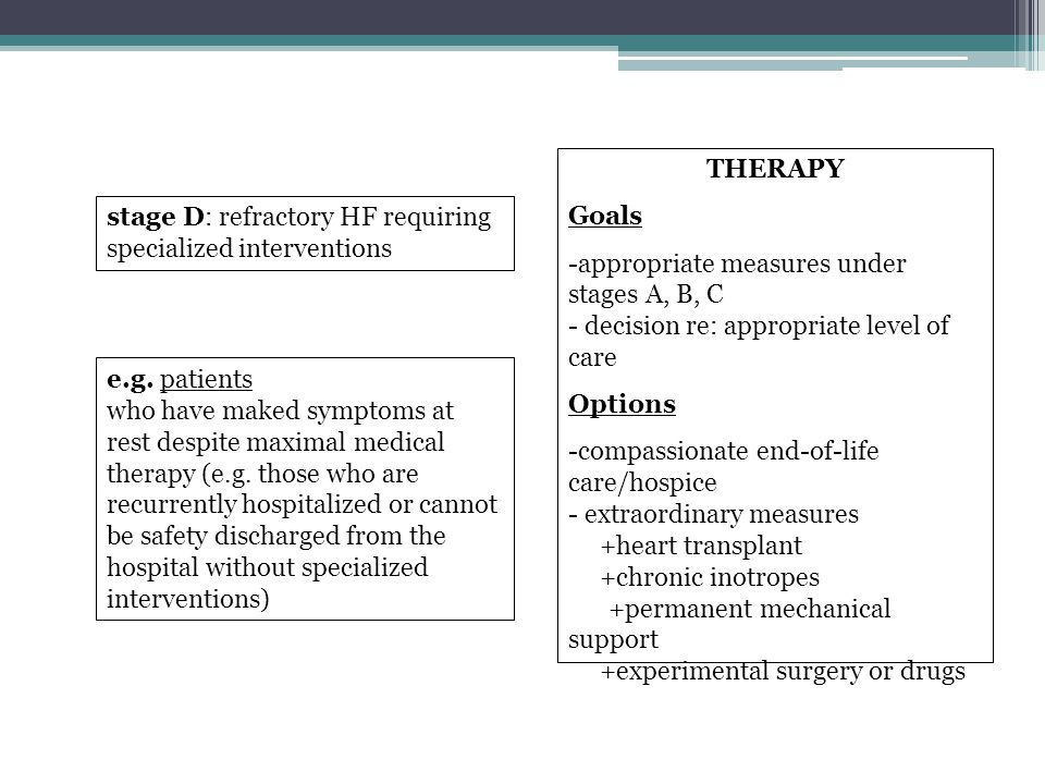 THERAPY Goals. appropriate measures under stages A, B, C - decision re: appropriate level of care.
