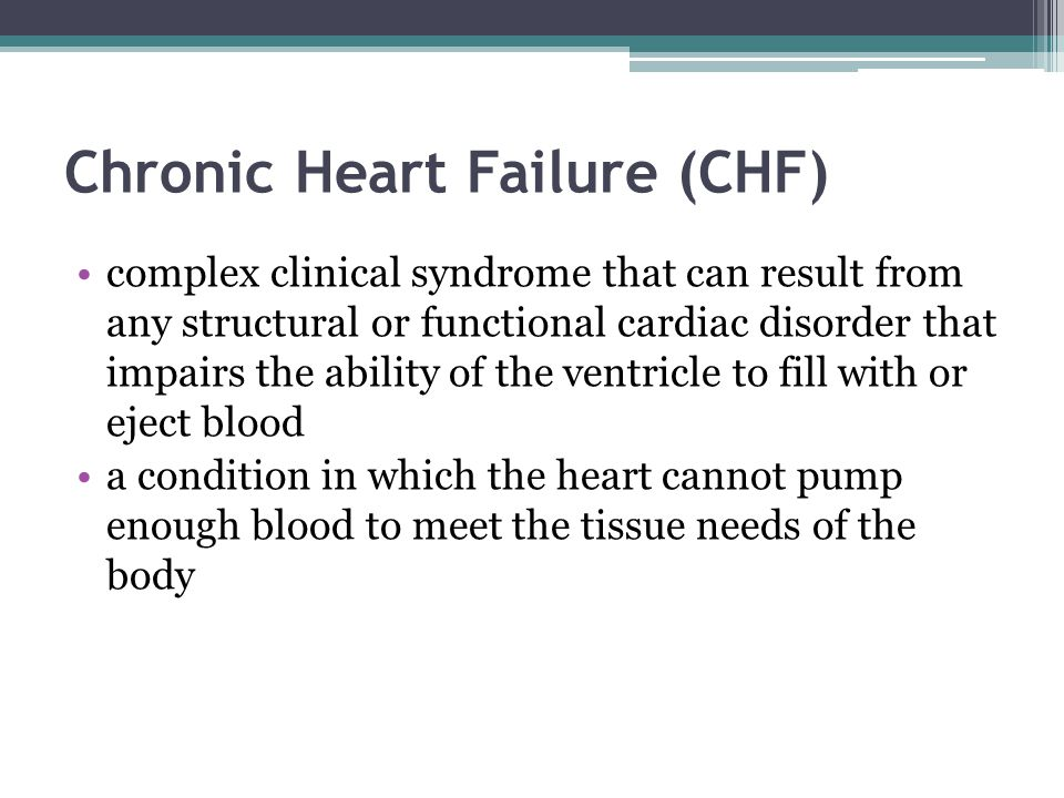Chronic Heart Failure (CHF)