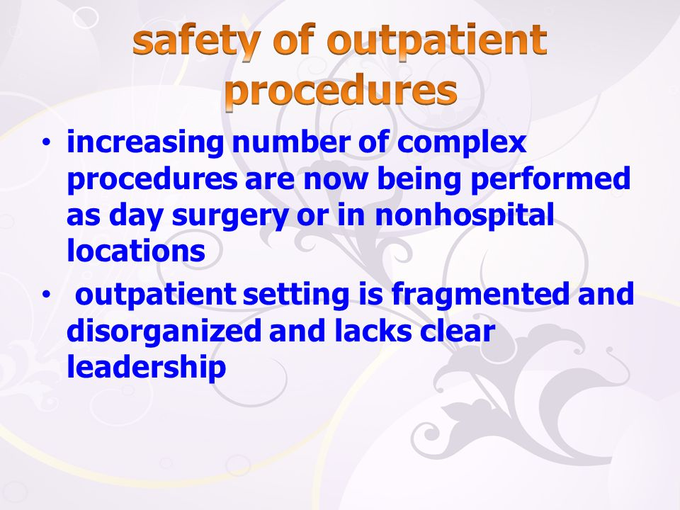 safety of outpatient procedures