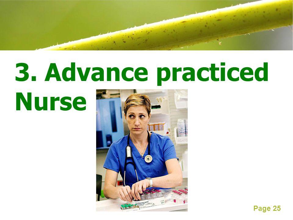 3. Advance practiced Nurse