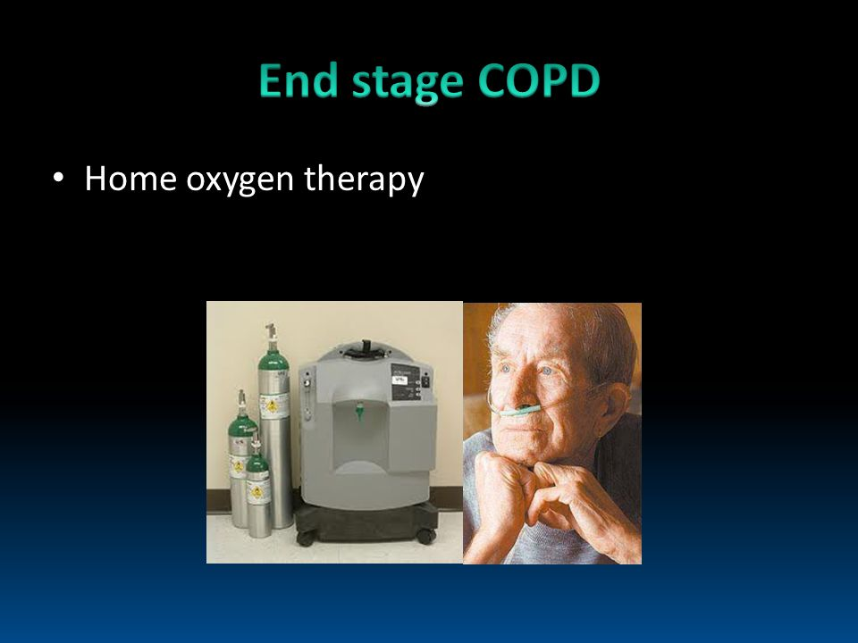End stage COPD Home oxygen therapy