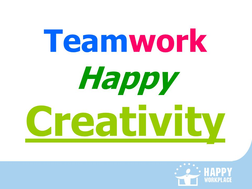 Teamwork Happy Creativity