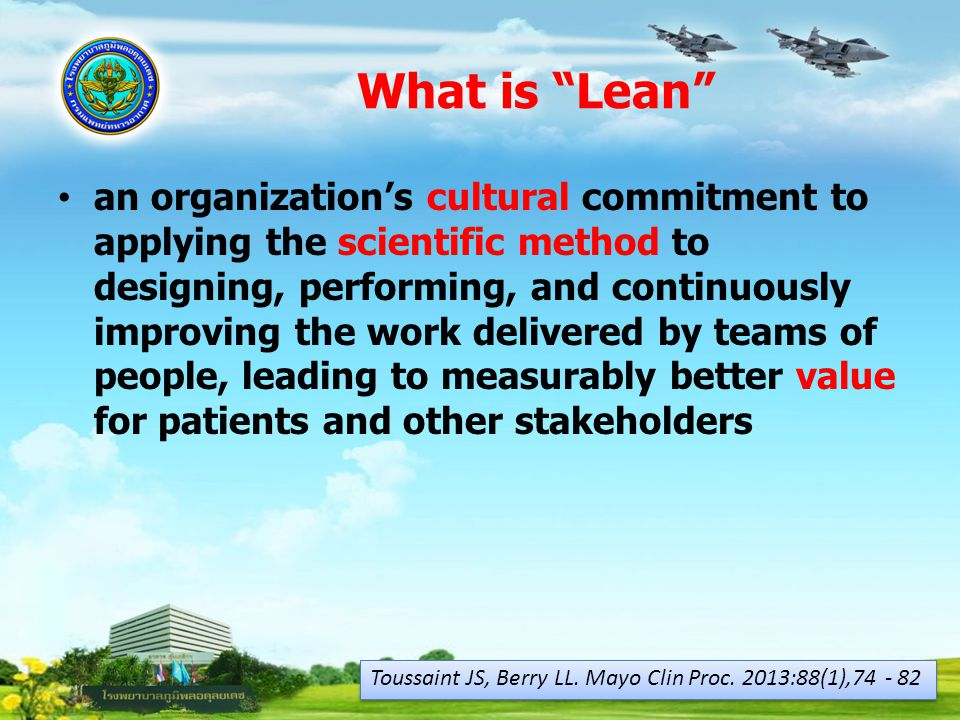 Lean six sigma 21/02/57. What is Lean