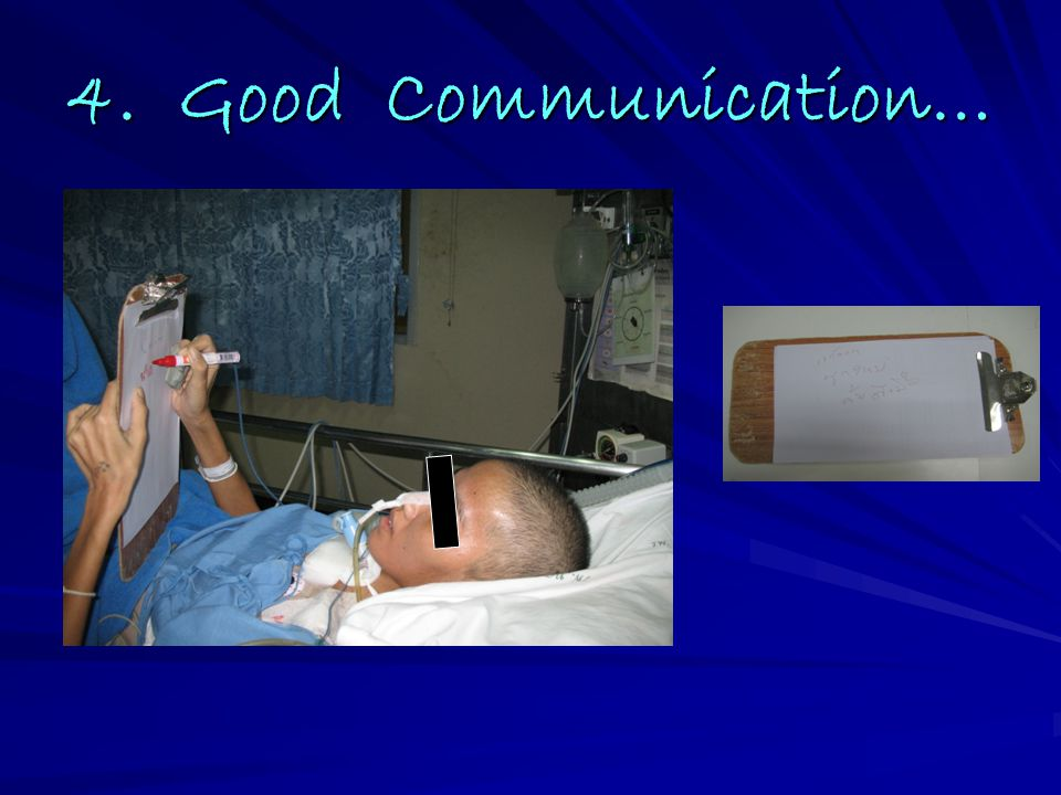 4. Good Communication…