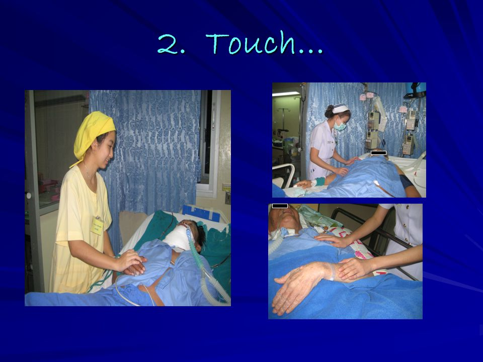2. Touch…