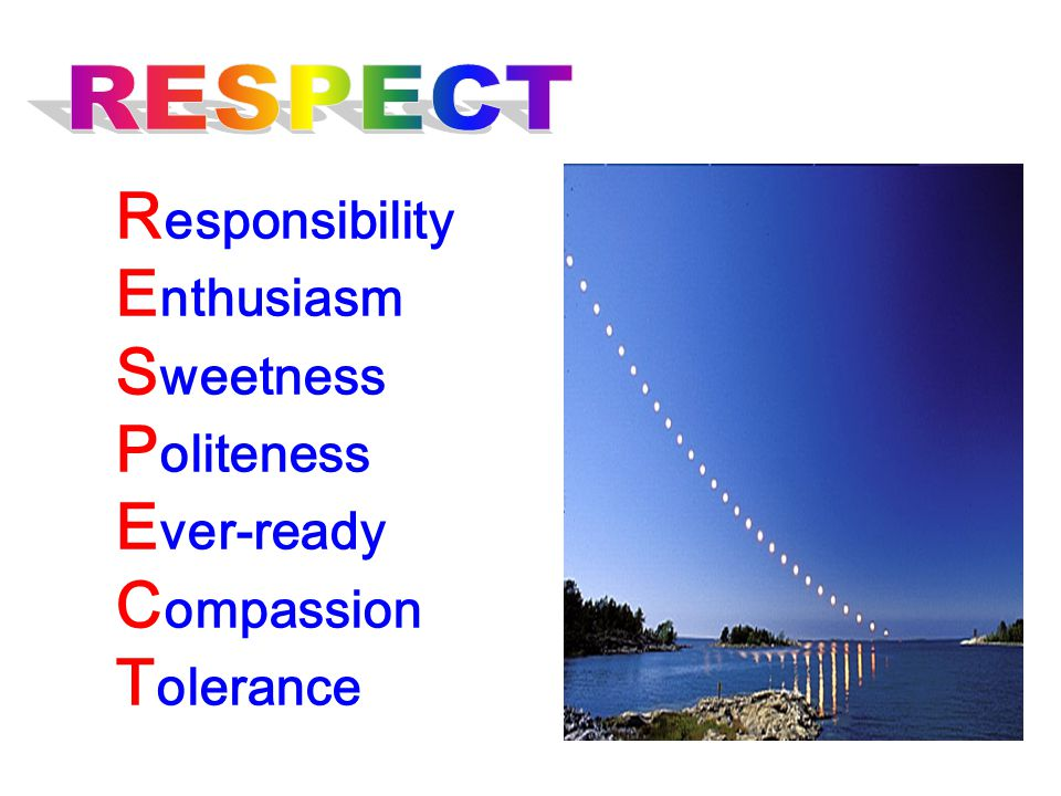 Responsibility Enthusiasm Sweetness Politeness Ever-ready Compassion