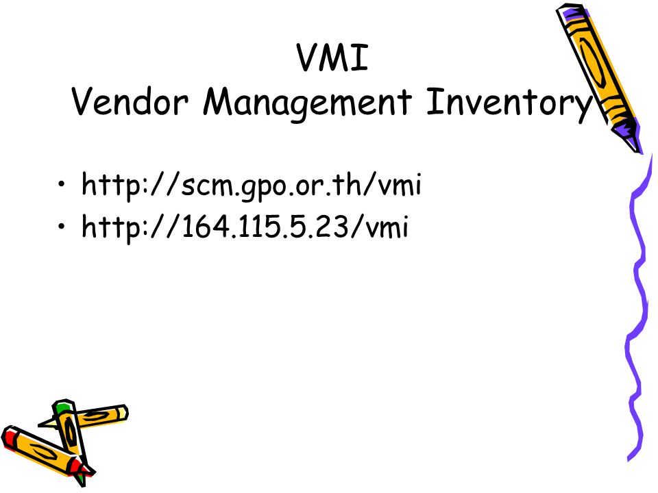 VMI Vendor Management Inventory