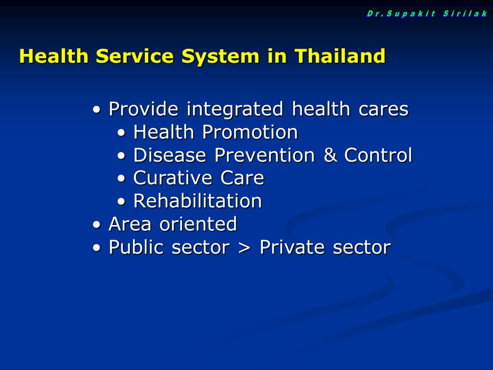 Dr.Supakit Sirilak Health Service System in Thailand
