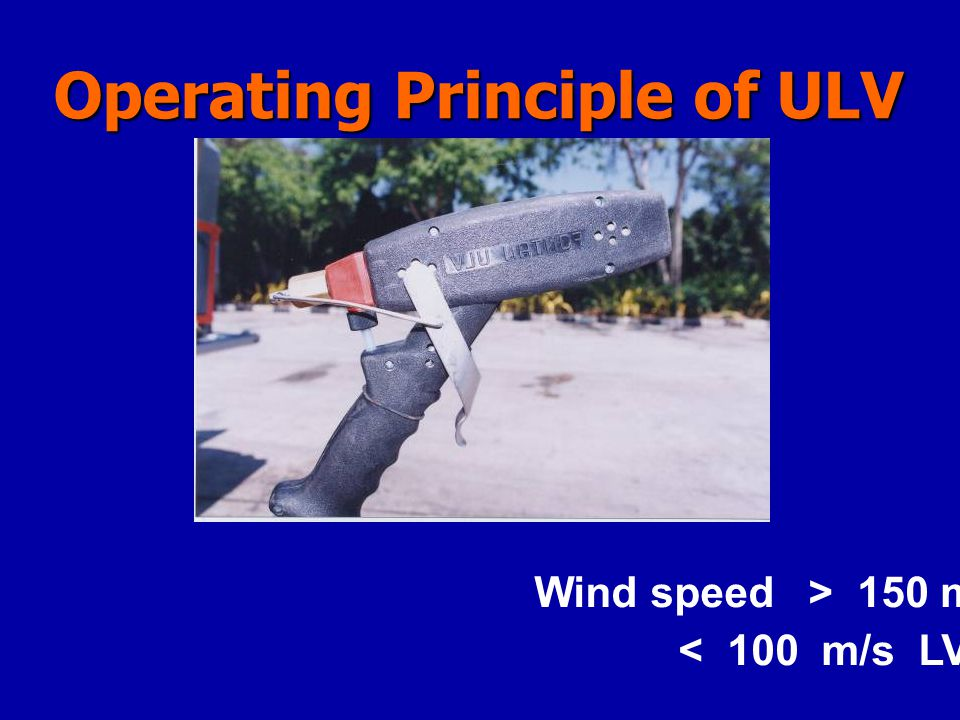 Operating Principle of ULV