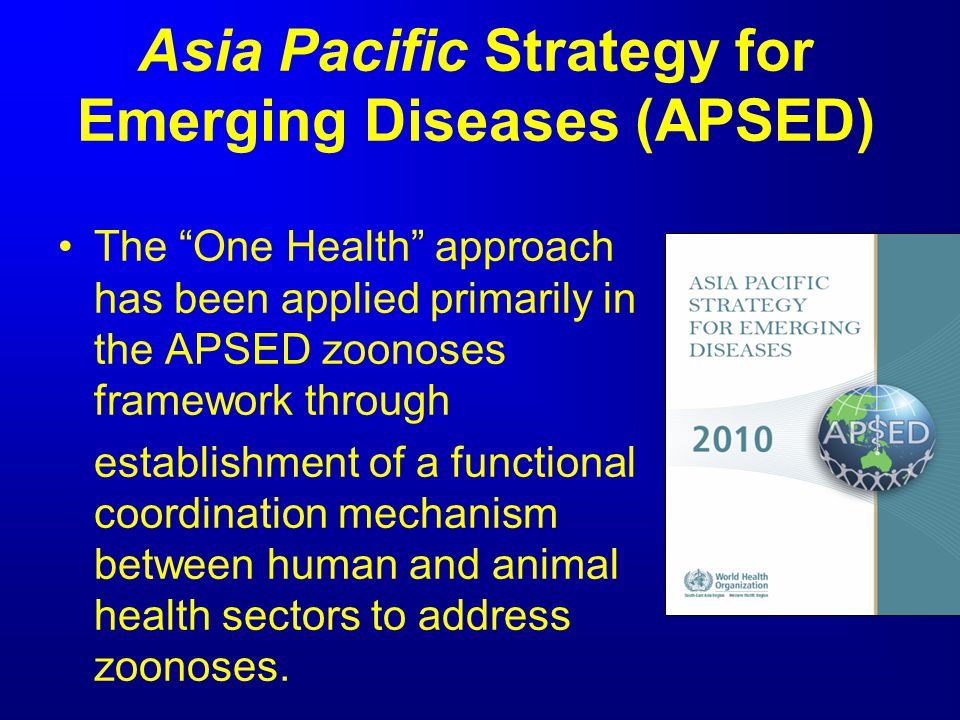 Asia Pacific Strategy for Emerging Diseases (APSED)