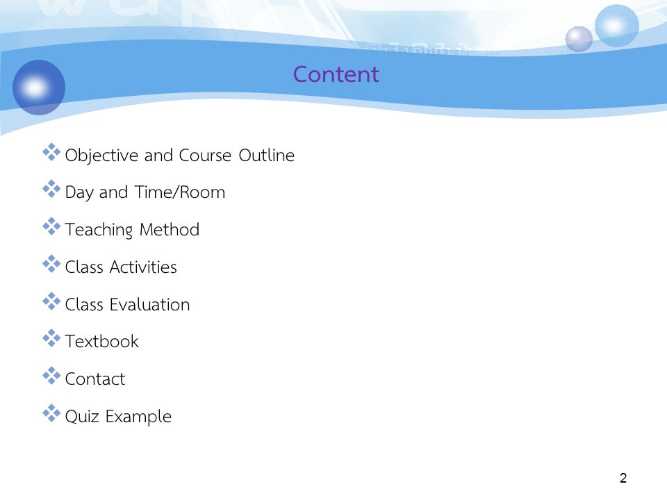 Content Objective and Course Outline Day and Time/Room Teaching Method