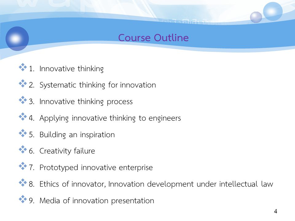Course Outline 1. Innovative thinking