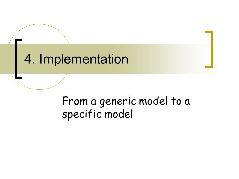 From a generic model to a specific model