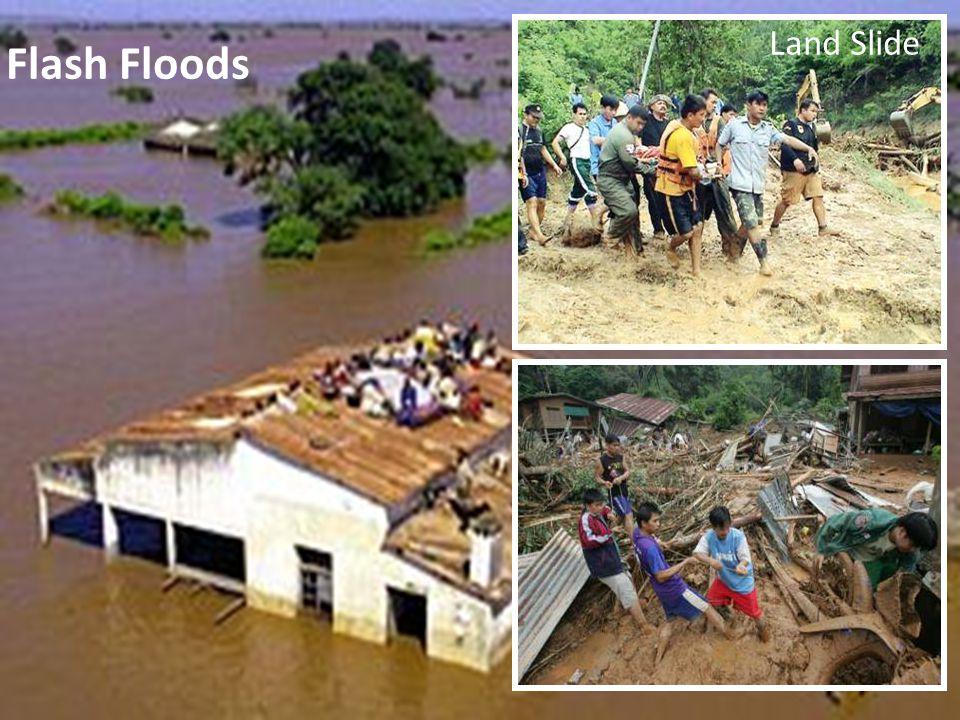 Flash Floods Land Slide
