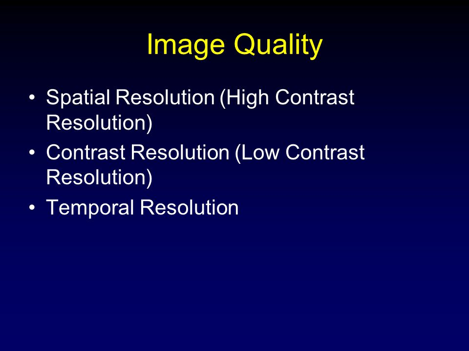 Image Quality Spatial Resolution (High Contrast Resolution)