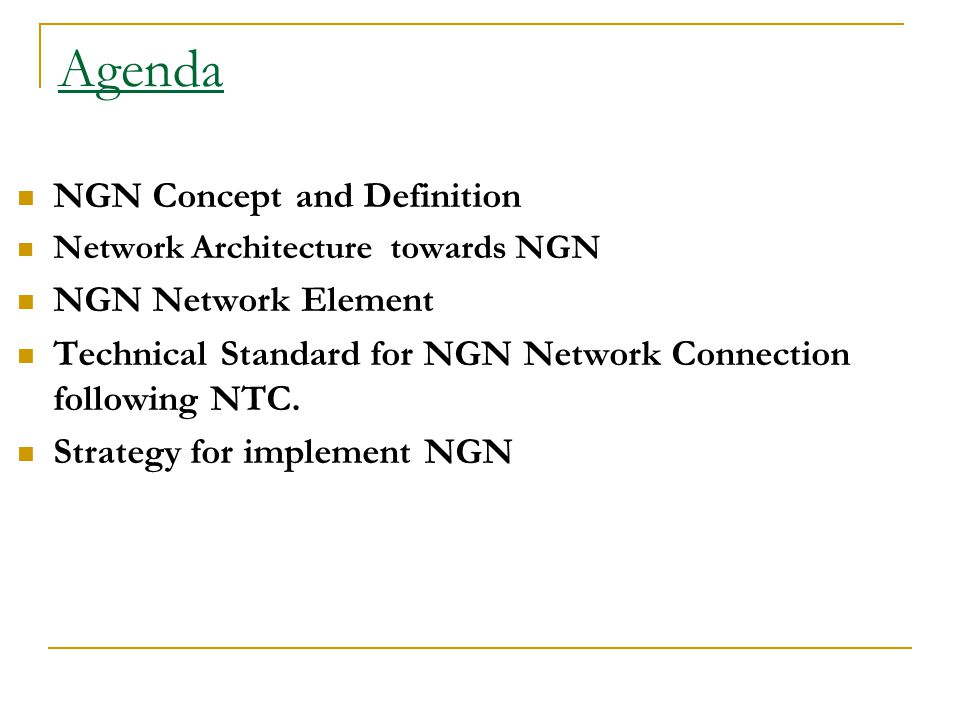 Agenda NGN Concept and Definition NGN Network Element
