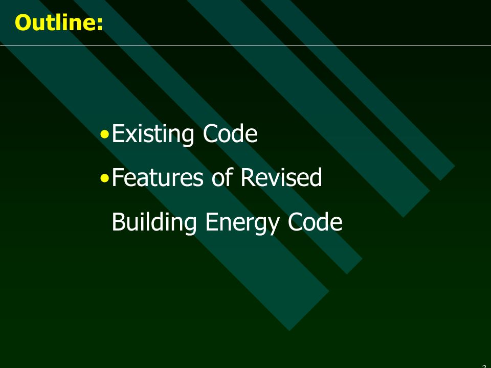 Features of Revised Building Energy Code