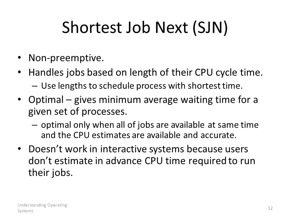 Shortest Job Next (SJN)