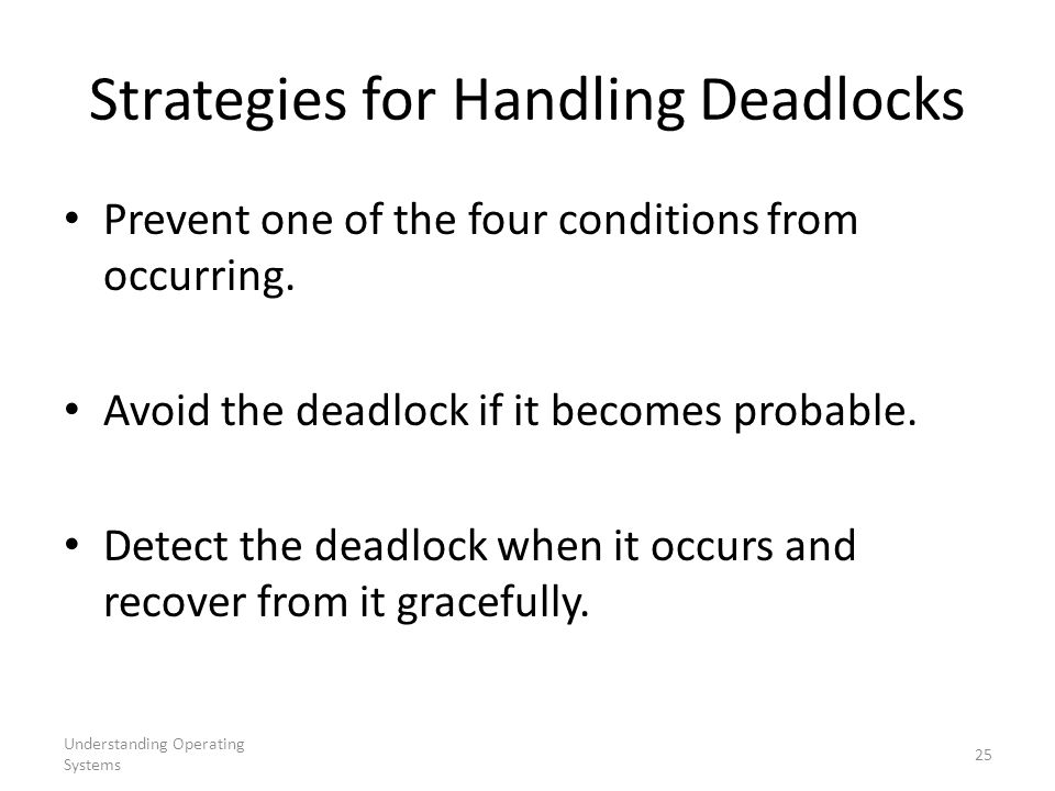 Strategies for Handling Deadlocks