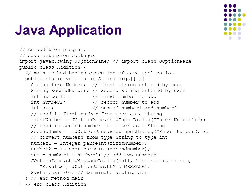 Java Application // An addition program. // Java extension packages
