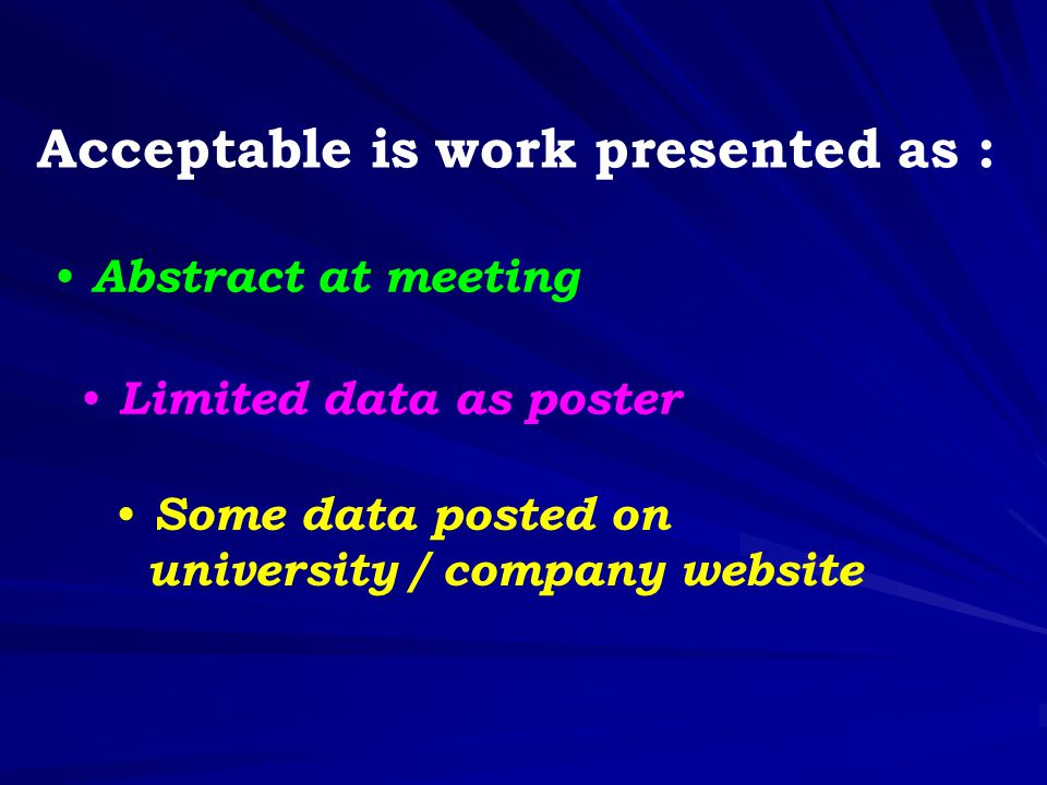 Acceptable is work presented as :