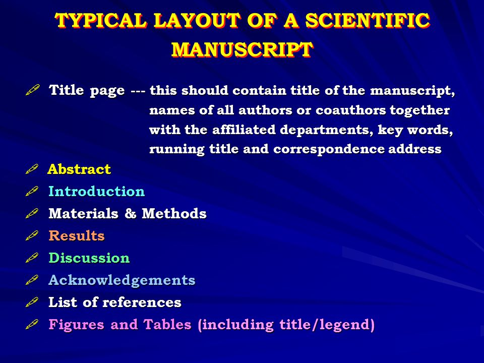 TYPICAL LAYOUT OF A SCIENTIFIC MANUSCRIPT