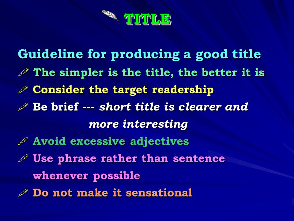 TITLE Guideline for producing a good title