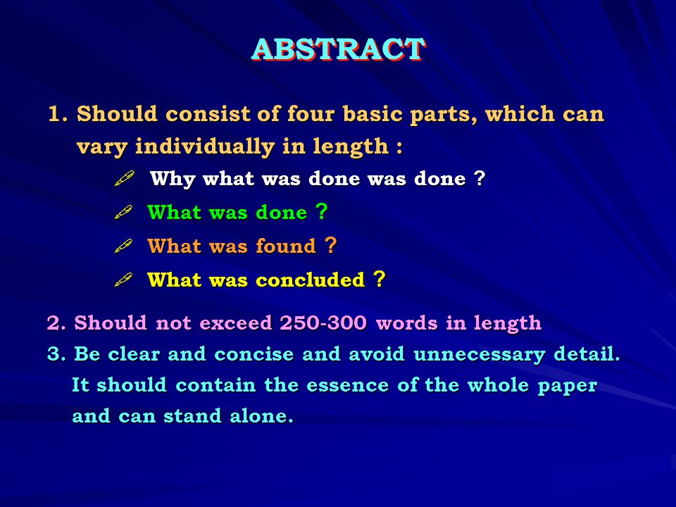 ABSTRACT 1. Should consist of four basic parts, which can